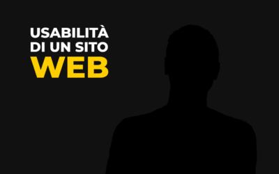 Usabilità di un sito web, un aspetto troppo spesso sottovalutato