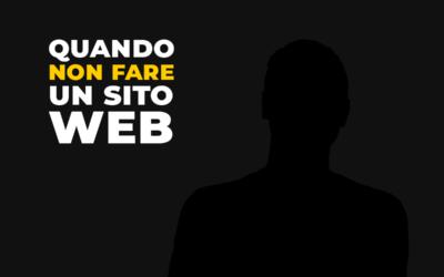 Realizzare un Sito Web è sempre la scelta giusta?